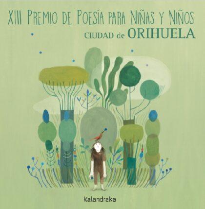 Orihuela: Entrega de obras para el XIII Premio Internacional de Poesía para Niños 'Ciudad de Orihuela'