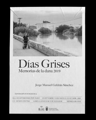 Beniel: Exposición fotográfica 'Días grises-Memorias de la DANA 2019', del autor Jorge Manuel Celdrán, organizada por la Concejalía de Cultura