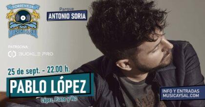 Torrevieja: ConciertodelcantantePablo López, con'López, piano y voz', dentro del ciclo 'Música y sal', dentro de la programación cultural de verano 2020