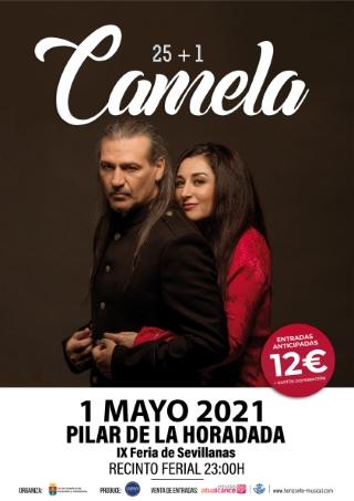 Pilar de la Horadada, evento cultural: CANCELADO Concierto del grupo Camela con su gira '25+1', dentro de la IX Feria de Sevillanas