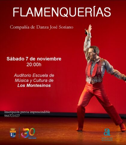 Los Montesinos, evento cultural: Representación de la obra de danza 'Flamenquerías', dentro del Festival de Artes Escénicas de la Diputación de Alicante