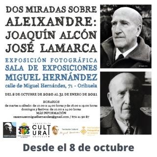 Orihuela, evento cultural: Exposición fotográfica 'Dos miradas sobre Aleixandre: Joaquín Alcón y José Lamarca', dentro del 'Otoño Hernandiano'