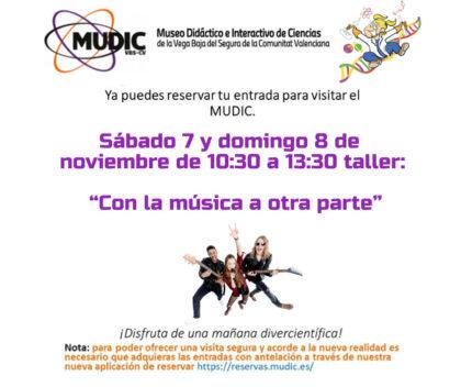 Desamparados de Orihuela, evento: Reservas para la jornada dedicada a la física que hay en la música, con el taller 'Con la música a otra parte', organizada por el Museo de Ciencias MUDIC de la UMH