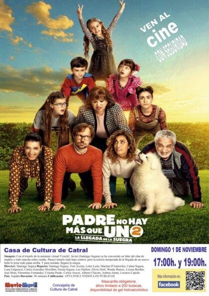 Catral, evento cultural: Sesión de cine con la película 'Padre no hay más que uno 2' (2020), de Santiago Segura, con él mismo, Tony Acosta y Loles León