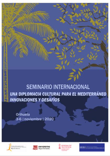 Orihuela, evento 'on line': Seminario internacional 'Una diplomacia cultural para el Mediterráneo. Innovaciones y desafíos'