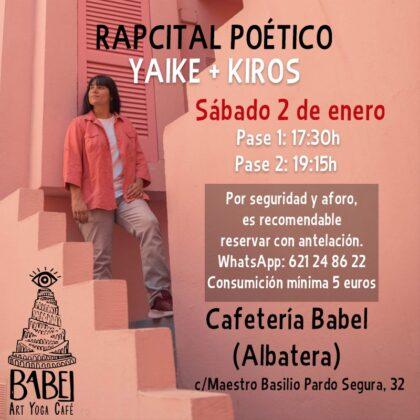 Albatera, evento cultural: Recital poético (rapcital) de la rapera alicantina Yaike y de Kiros, organizado por la cafetería 'Babel Art Goya Café'