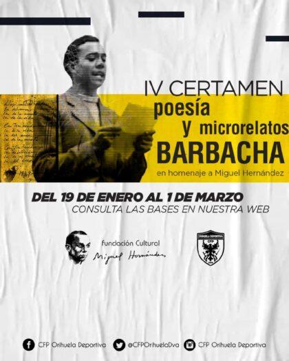 Orihuela, evento cultural: Entrega de obras para el IV Certamen Literario 'Barbacha' en las modalidades de poesía y microrrelato infantil para homenajear a Miguel Hernández