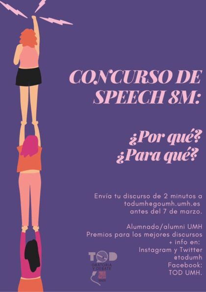Orihuela, evento 'on line': I Concurso de 'speech' 8M para reflexionar oralmente sobre los motivos, valores y objetivos de la conmemoración del Día Internacional de la Mujer, 8 de marzo, dentro del VI Taller Permanente de Oratoria y Debate (TOD) 'Workshop' de la Universidad Miguel Hernández (UMH)
