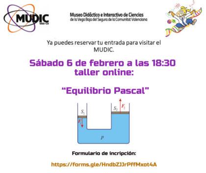 Desamparados de Orihuela, evento 'on line': Taller de 'Equilibrio Pascal', organizado por el Museo de Ciencias MUDIC de la UMH