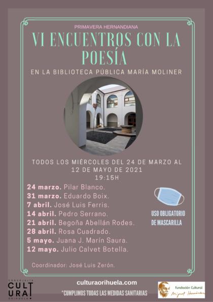 Orihuela, evento cultural: Escritor gallego Javier Rodríguez González, ganador del Premio Internacional de Poesía 'Miguel Hernández-Comunidad Valenciana' 2021, dentro del programa de la Primavera Hernandiana 2021 de la Concejalía de Cultura