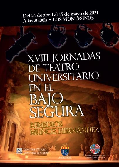 Los Montesinos, evento cultural: Representación de la obra de teatro cómica 'Burundanga', por el grupo 'Monteatre Cultural' de San Vicente del Raspeig, dentro de las XVIII Jornadas de Teatro Universitario en el Bajo Segura 'Remedios Muñoz'
