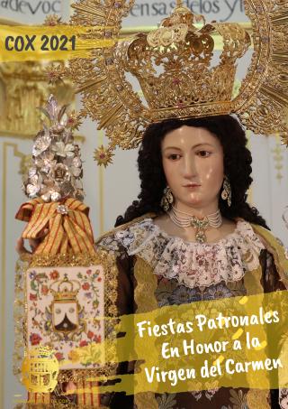 Cox, evento: Acto de apertura del mes de julio 2021 de la patrona, la Virgen del Carmen, con encendido de luces, chupinazo, alborada y salve a la Virgen, dentro de los actos de las fiestas patronales en honor a la Virgen del Carmen