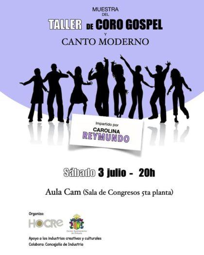 Orihuela, evento cultural: Reservas para el concierto como muestra del taller de 'Coro gospel y canto moderno', impartido por Carolina Reymundo, organizado por el clúster HOCRE Industrias Creativas y Culturales