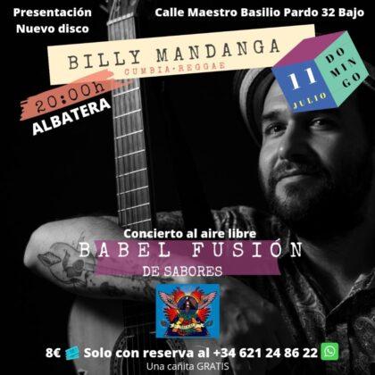 Albatera, evento cultural: Reservas para el concierto de Billy Mandanga, presentando su nuevo disco de cumbia y reggae, organizado por la cafetería 'Babel Fusión Albatera'