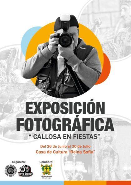 Callosa de Segura, evento cultural: Exposición fotográfica 'Callosa en fiestas', por el fotógrafo callosino José Antonio Royo, con la colaboración de la Concejalía de Fiestas