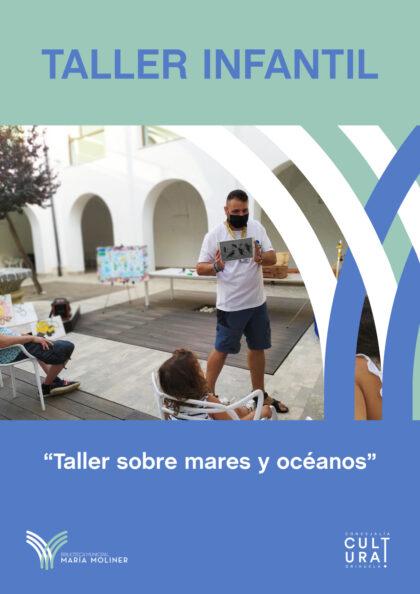 Orihuela, evento cultural: Taller sobre los mares y océanos, por 'Kyrios Educación', dentro de la programación cultural del verano 2021 de la Biblioteca Municipal 'María Moliner'