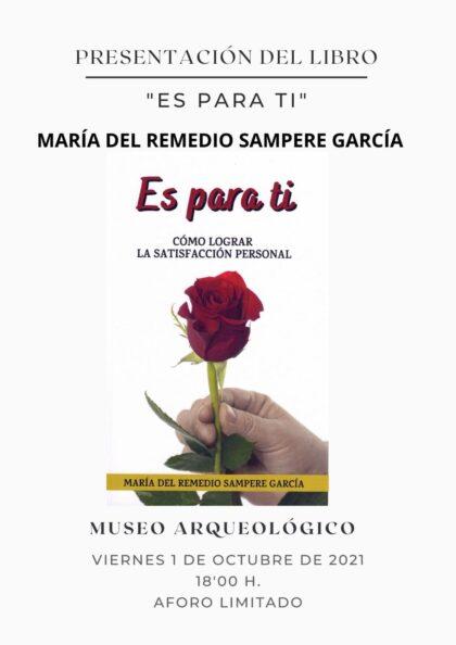 San Fulgencio, evento cultural: Presentación del libro 'Es para ti', de la escritora María del Remedio Sampere, organizada por el Ayuntamiento